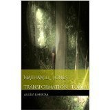 Transformation (Nathaniel Jones #1) Alexia Barbosa