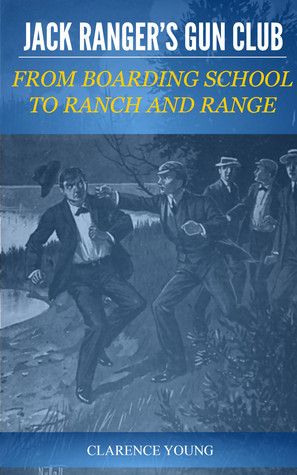 JACK RANGERS GUN CLUB Clarence Young
