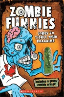 Zombie Funnies: Jokes to Tickle Your Braaains Daryle Conners