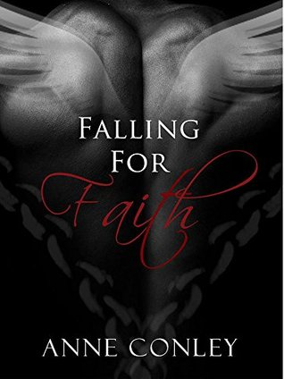 Falling for Faith (Four Winds, #4)  by  Anne Conley