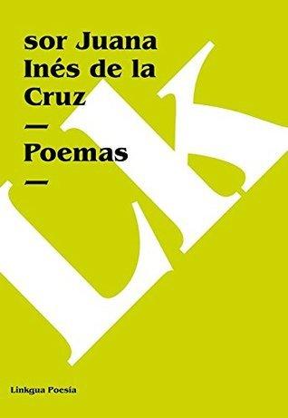 Poemas Sor Juana Ines de la Cruz