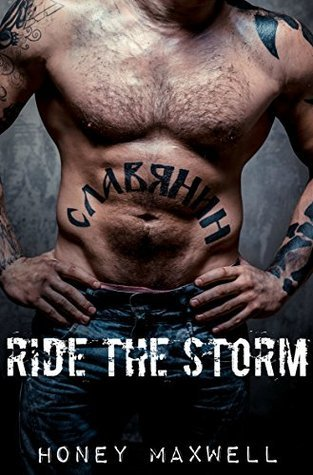 Ride The Storm Honey Maxwell