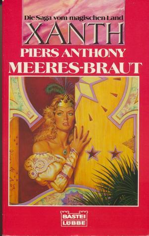 Meeres-Braut (Xanth, #15) Piers Anthony