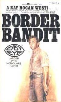 Border Bandit Ray Hogan
