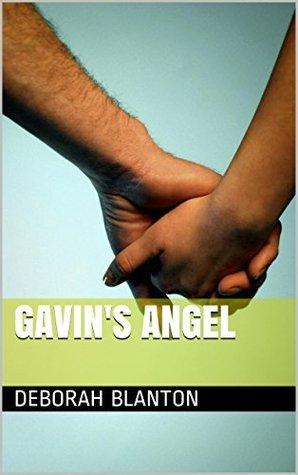 Gavins Angel  by  Deborah Blanton