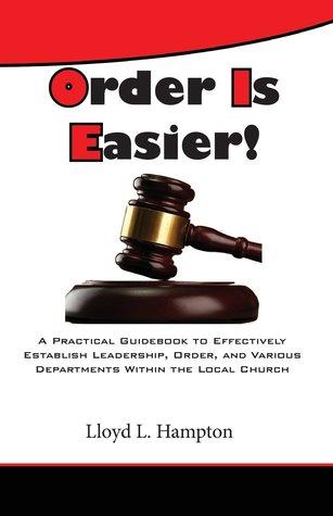 Order Is Easier!  by  Lloyd L. Hampton