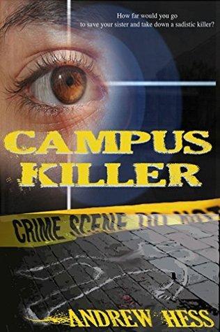 The Campus Killer (Ali Ryan #1)  by  Andrew J. Hess