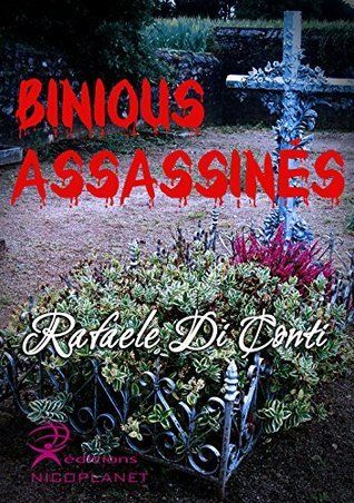 Binious Assassinés Rafaele Di Conti