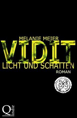 Vidit. Licht und Schatten: Roman: 2  by  Melanie Meier