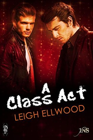 A Class Act: Class in Session (1Night Stand) Leigh Ellwood