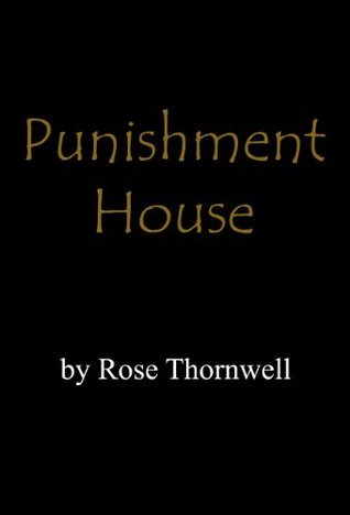 Punishment House  by  Reese Gabriel