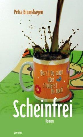 Scheinfrei  by  Petra Brumshagen