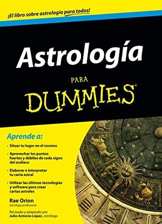 Astrología para Dummies Rae Orion