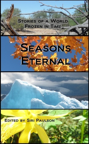 Seasons Eternal  by  Siri Paulson