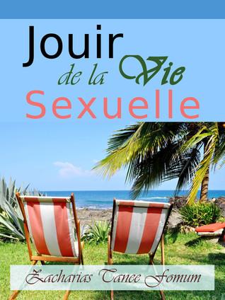 Jouir De La Vie Sexuelle Zacharias Tanee Fomum