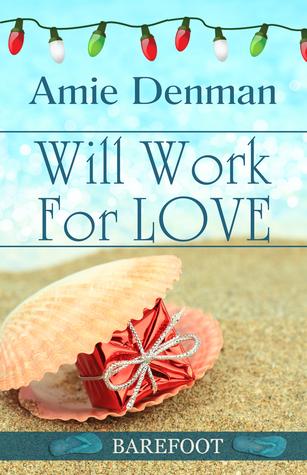 Will Work For Love Amie Denman