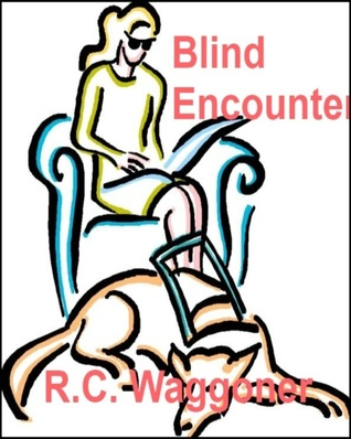 Blind Encounter  by  Robert Waggoner
