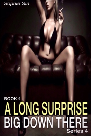 A Long Surprise (Big Down There Series 4, Book 4)  by  Sophie Sin
