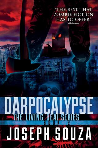Darpocalypse (The Living Dead Series Book 2) Joseph Souza