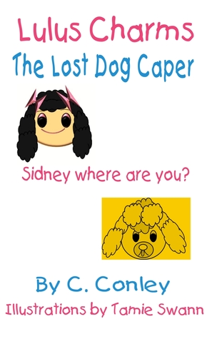 Lulus Charms and the Lost Dog Caper  by  C.V. Conley
