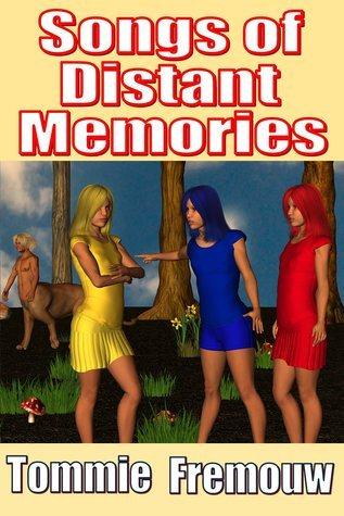 Songs of Distant Memories Tommie Fremouw