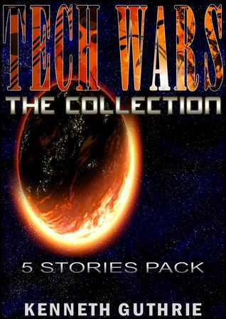 TECH WARS: The Collection Kenneth Guthrie