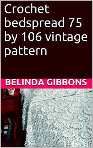 Crochet pattern: bedspread 75 106 vintage pattern by Belinda Gibbons
