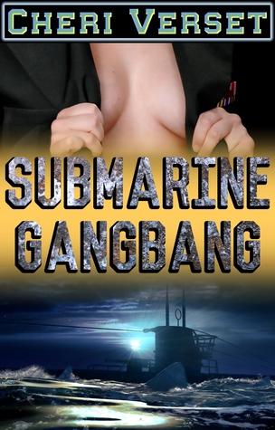 Submarine Gangbang (20 men creampie 1 woman rough sex) Cheri Verset