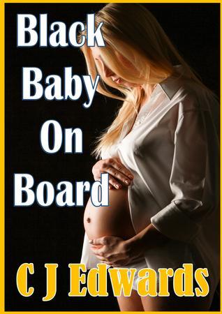 Black Baby On Board C.J.   Edwards