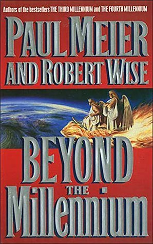 Beyond the Millenium  by  Paul Meier