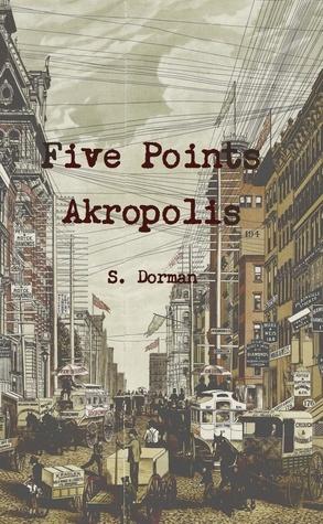 Five Points Akropolis S. Dorman