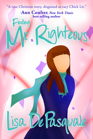 Finding Mr. Righteous  by  Lisa De Pasquale