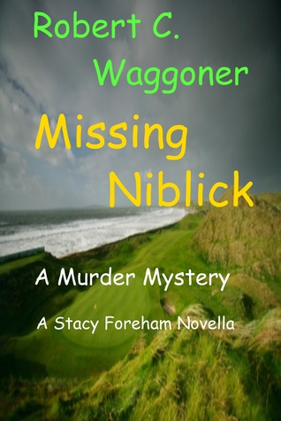 Missing Niblick  by  Robert Waggoner