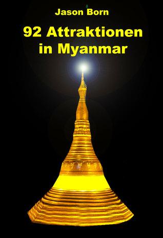 92 Attraktionen in Myanmar  by  Jason  Born