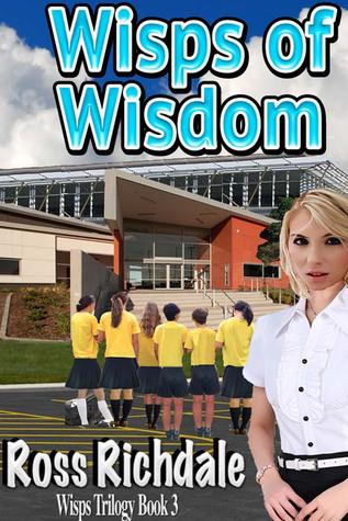 Wisps of Wisdom Ross Richdale