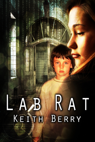 Lab Rat 2020: Mind = Machine Keith Berry