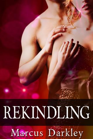 Rekindling  by  Marcus Darkley