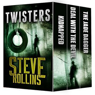 Twisters: Three Thrillers  by  Steve Rollins
