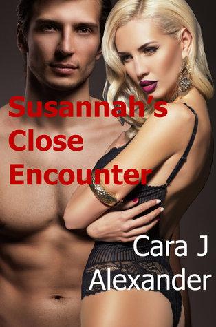 Susannahs Close Encounter  by  Cara J Alexander