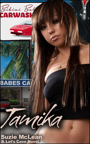 Tamika (Book 6 of the Bikini Babes Carwash Anthology)  by  Suzie McLean