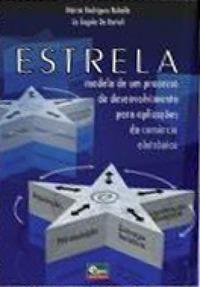 Estrela - Modelo de um processo de desenvolvimento para aplicações de comércio eletrônico Márcia Rodrigues Rabello