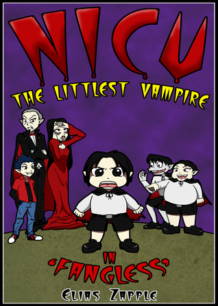 Nicu: The Littlest Vampire in Fangless  by  Elias Zapple