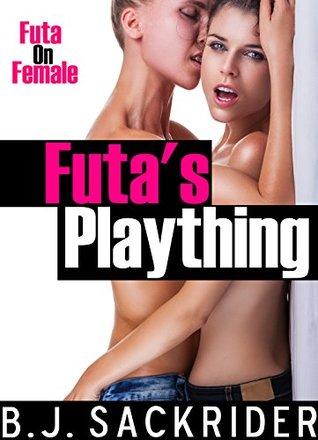Futas Plaything  by  B.J. Sackrider