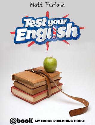 Test Your English Matt Purland