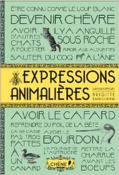 Expressions animalières Brigitte Bulard-Cordeau