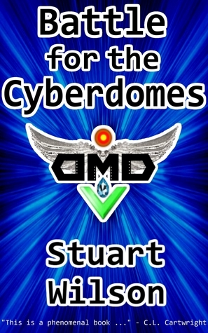 Kyle vs Leila: Battle for the Cyberdomes  by  Stuart Wilson