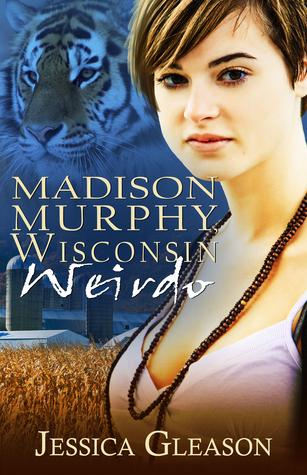 Madison Murphy, Wisconsin Weirdo  by  Jessica Gleason
