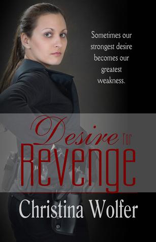 Desire For Revenge Christina Wolfer