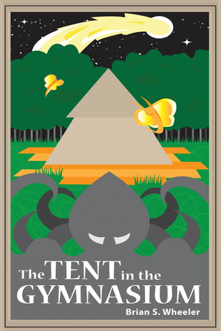 The Tent in the Gymnasium  by  Brian Wheeler