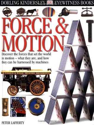 Forces And Motion  by  Peter Lafferty